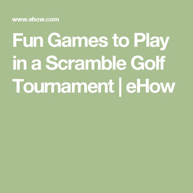Fun Games to Play in a Scramble Golf Tournament | eHow | golf proshow | Pinterest | Golf and ...