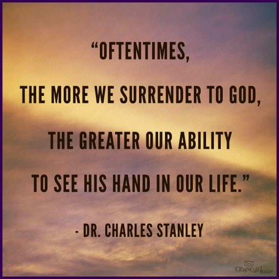Surrender to God - Dr. Charles Stanley