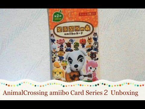 【Unboxing】AnimalCrossing amiiboCard Series2 Unboxing どうぶつの森amiiboカード第2弾開封 - YouTube