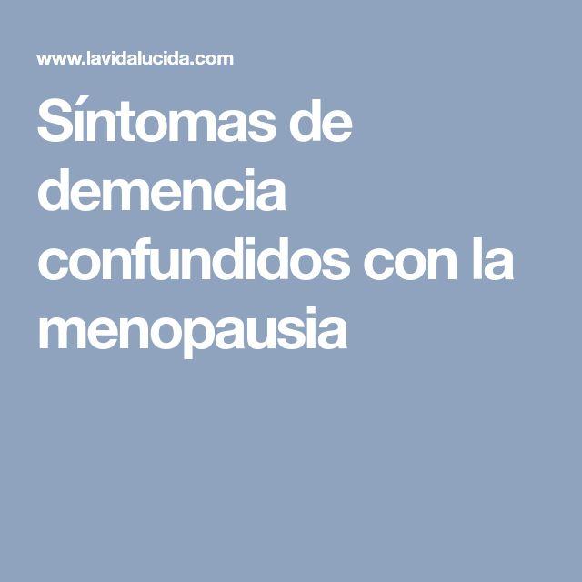 Síntomas de demencia confundidos con la menopausia