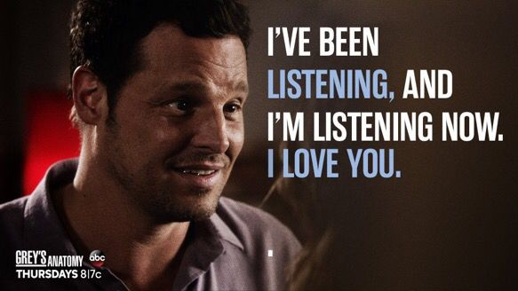 """I've been listening, and I'm listening now. I love you."" Alex Karev to Jo Wilson, Grey's Anatomy quotes"