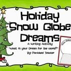 This is perfect for the holiday or seasonal bulletin board! Student write about a dream they have for the world like world peace, ending world hunger, etc... and then illustrate it in the globe.  Enjoy! YOU MAY ALSO ENJOY: CLOSE READING-HOLIDAY PEN PALS AROUND THE WORLD (12 COUNTRIES)  ALL ABOUT ME-RIGHT NOW-HOLIDAY STOCKING