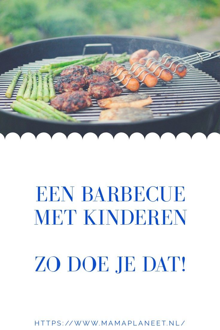 De perfecte barbecue met kinderen tips