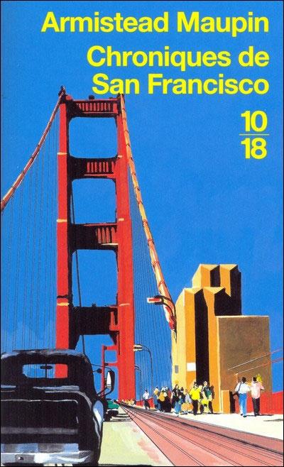 Armistead Maupin, Chroniques de San Francisco, a beautiful serie of 7 books Série des Chroniques de San Francisco par l'écrivain Armistead Maupin