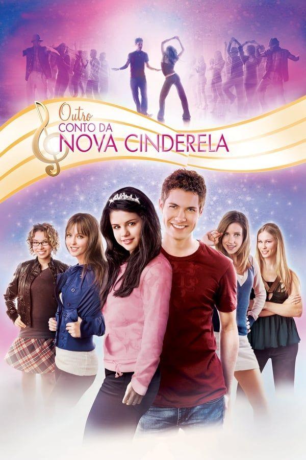 Outro Conto Da Nova Cinderela A Nova Cinderela Outro Conto Da Nova Cinderela Filmes Para Adolescentes