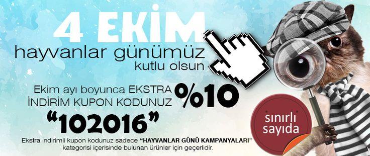 """4 EKİM HAYVANLAR GÜNÜNE ÖZEL EKİM AYI BOYUNCA EKSTRA %10 İNDİRİM KUPON KODUNUZ """"102016""""...www.kolaymama.com"""