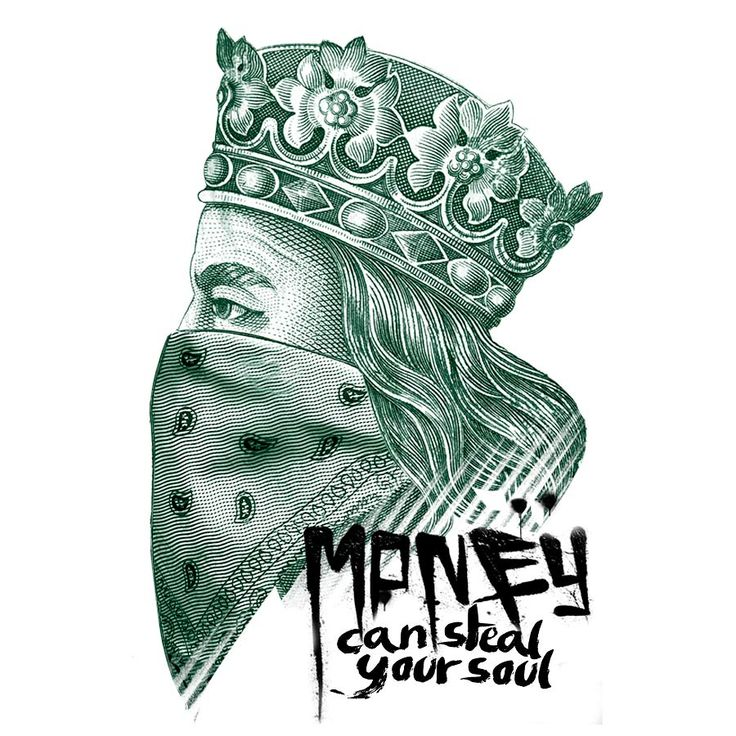 """Grafika na t-shirt """"Money Can Steal Your Soul"""""""