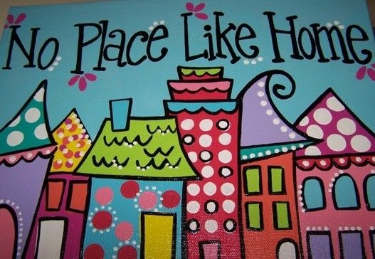No Place Like Home  Hand Painted 9x12 Classic Canvas by Initialee