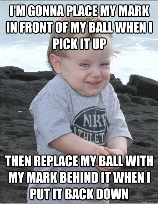 I'm gonna place my mark in front of my ball when I pick it up, then replace my ball with my mark behind it when I put it back down.