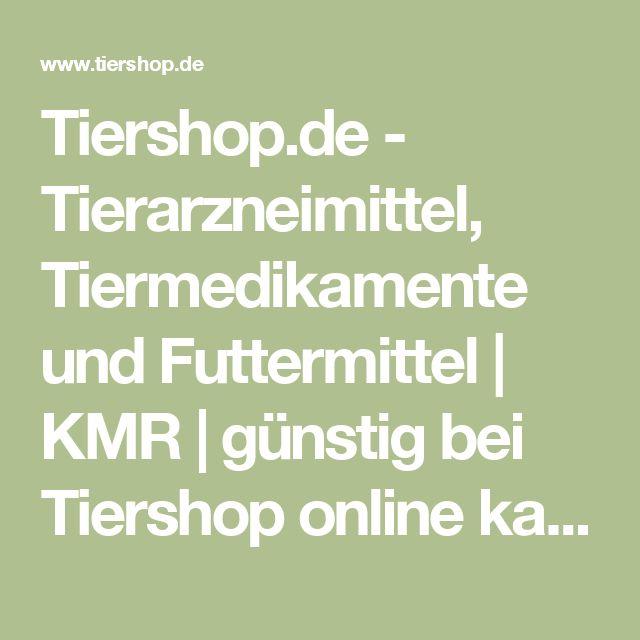 Tiershop.de - Tierarzneimittel, Tiermedikamente und Futtermittel | KMR | günstig bei Tiershop online kaufen