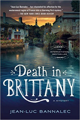 Death in Brittany: A Mystery (Commissaire Dupin): Jean-Luc Bannalec: 9781250088437: Amazon.com: Books