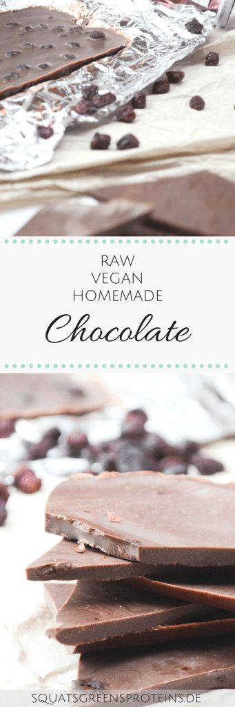 Raw Vegan Homemade Chocolate - selbstgemachte vegane Schokolade - Rezept Süß Treat - Squats, Greens & Proteins