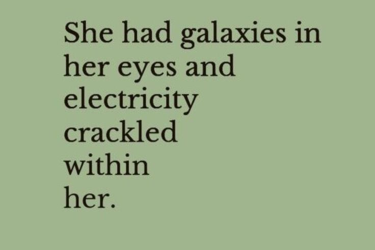 Galaxies in her Eyes | Quotes motivational love poems |