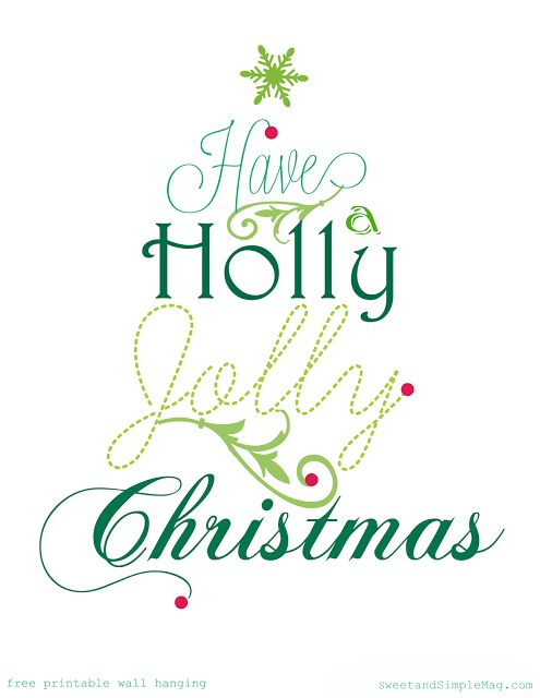 Sweet and Simple: Holly Jolly Free Christmas Printable * 25 Days of Christmas