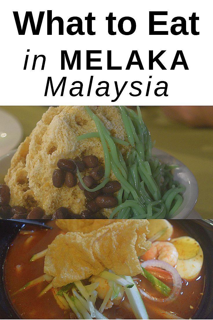 What To Eat In Melaka Malaysia Try These Foods In Melaka Cendol With Gula Melaka And Nyonya Baba Asam Laksa Some Of The Best Asian Travel Food Melaka Food