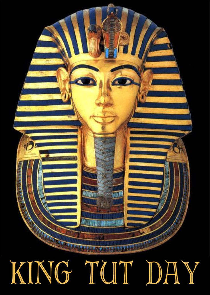 February 16 is King Tut Day