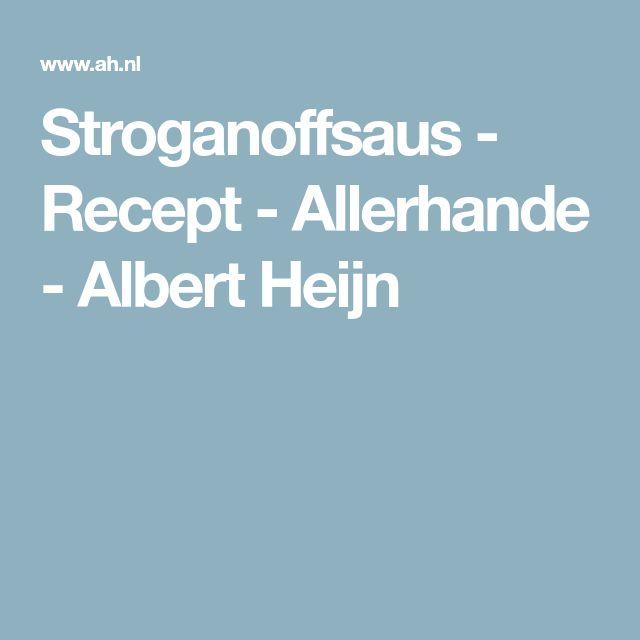 Stroganoffsaus - Recept - Allerhande - Albert Heijn