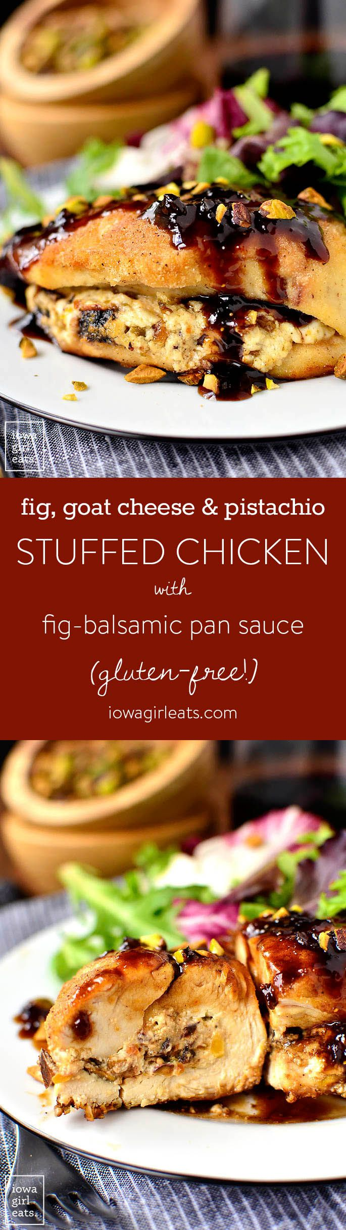 Fig, Goat Cheese and Pistachio Stuffed Chicken with Fig-Balsamic Pan Sauce is an…