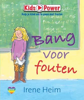 Kidspower. Bang voor fouten - Geschreven door Irene Heim