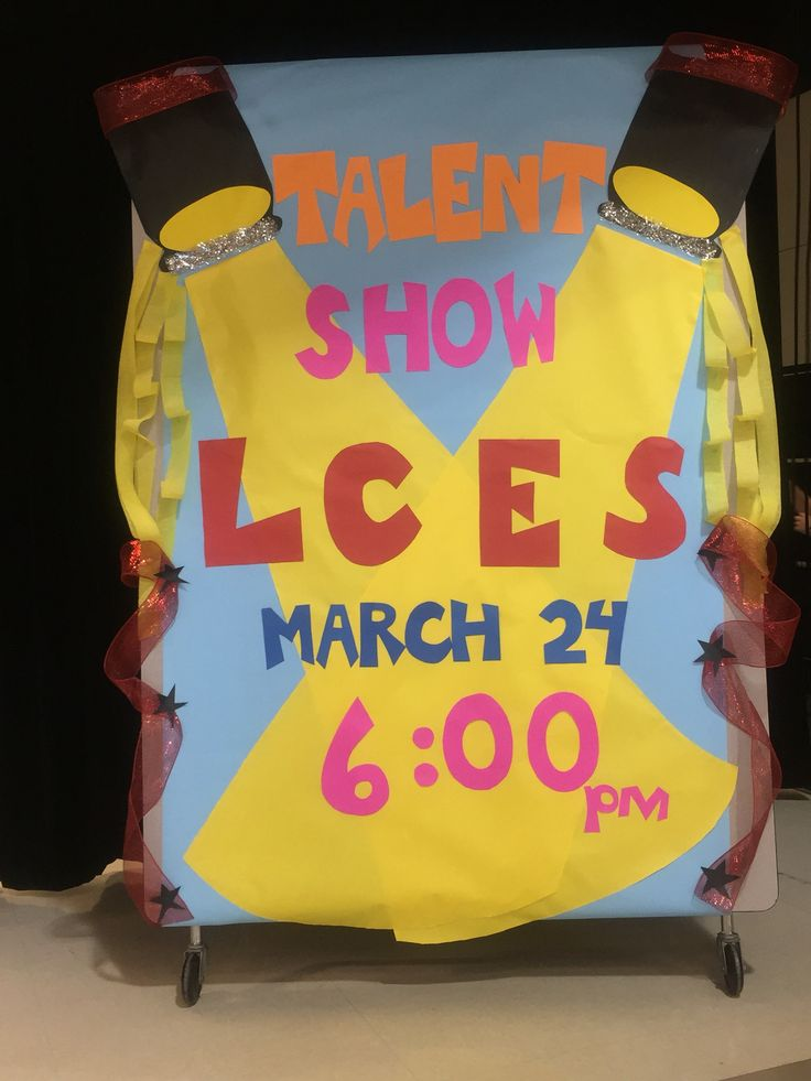 School talent show sign/banner- made on lunch table folded up!