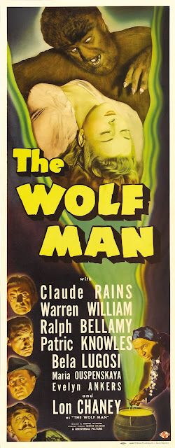 The Wolf Man (1941) - Lon Chaney Jr is excellent as Larry Talbot, and Maria Ouspenskaya is definitive as a poetry-spouting gypsy woman - impressive transformation sequence: a masterpiece. Poster.  http://scottgronmark.blogspot.co.uk/2016/05/my-second-alternative-to-american-film.html