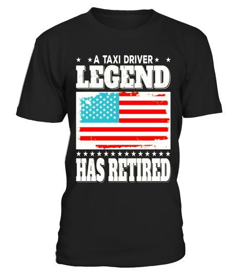 "# A Taxi Driver Legend Has Retired Retirement Gift T-Shirt .  Special Offer, not available in shops      Comes in a variety of styles and colours      Buy yours now before it is too late!      Secured payment via Visa / Mastercard / Amex / PayPal      How to place an order            Choose the model from the drop-down menu      Click on ""Buy it now""      Choose the size and the quantity      Add your delivery address and bank details      And that's it!      Tags: GREAT FUNNY RETIREMENT…"
