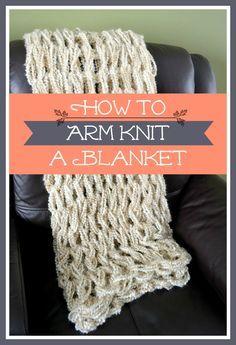 Arm Knitting Tutorial: How To Arm Knit a Blanket #armknitting