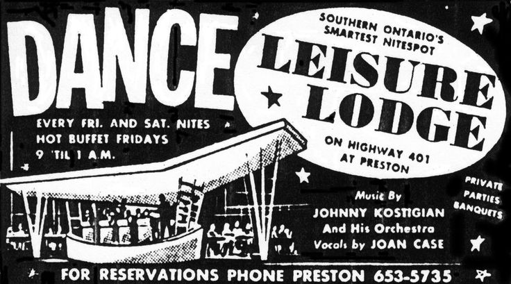 Leisure Lodge was the dance hall located on the edge of Riverside Park in Preston, now Cambridge, Ontario