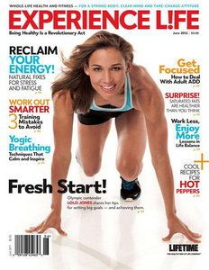 Experience Life Magazine: Magazine Covers, Fitness Magazine, Magazine Great Magazine, Life Magazine Great, Nice Pin, Out Experience Life, Magazines, Raunchy Pins