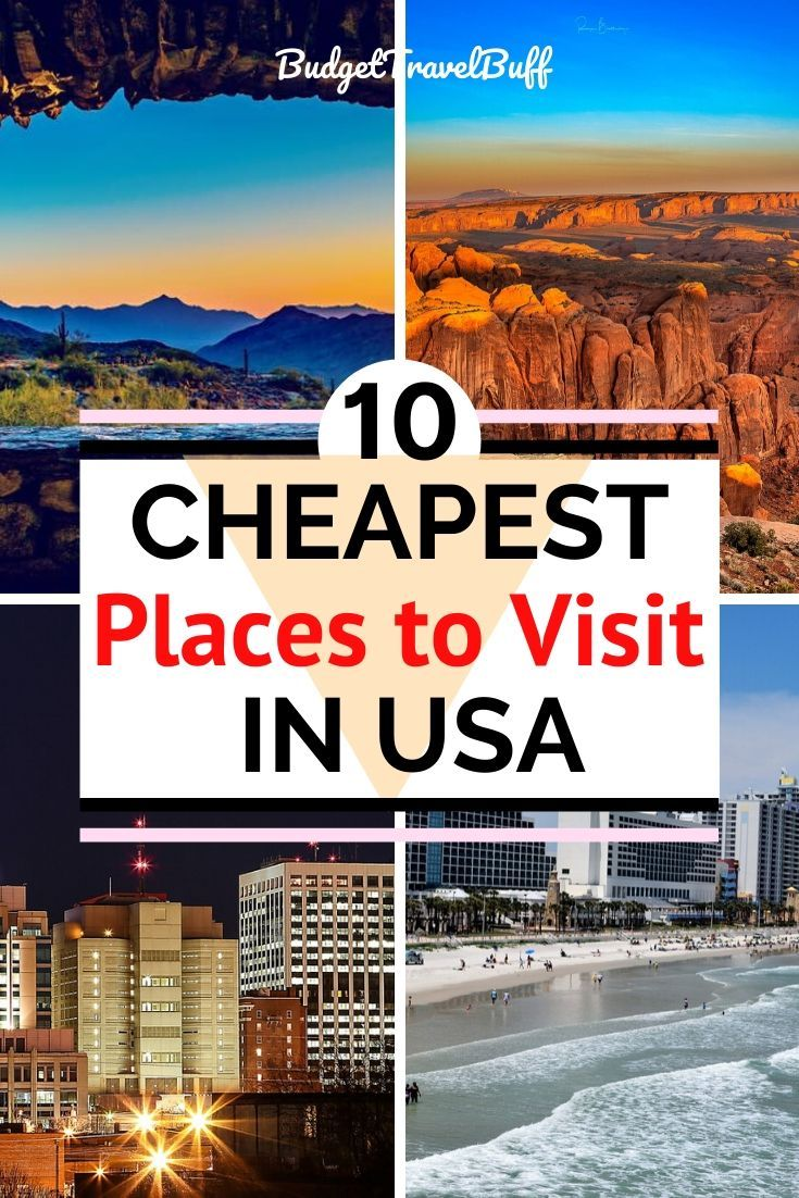 10 Cheapest Places To Travel In The Usa Budgettravelbuff Cheap Places To Visit Cheap Places To Travel Places To Travel