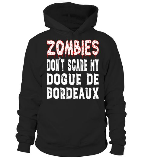 """# Zombies Don't Scare My Dogue De Bordeaux T-Shirt .  Special Offer, not available in shops      Comes in a variety of styles and colours      Buy yours now before it is too late!      Secured payment via Visa / Mastercard / Amex / PayPal      How to place an order            Choose the model from the drop-down menu      Click on """"Buy it now""""      Choose the size and the quantity      Add your delivery address and bank details      And that's it!      Tags: Funny Dogue De Bordeaux dog shirt…"""