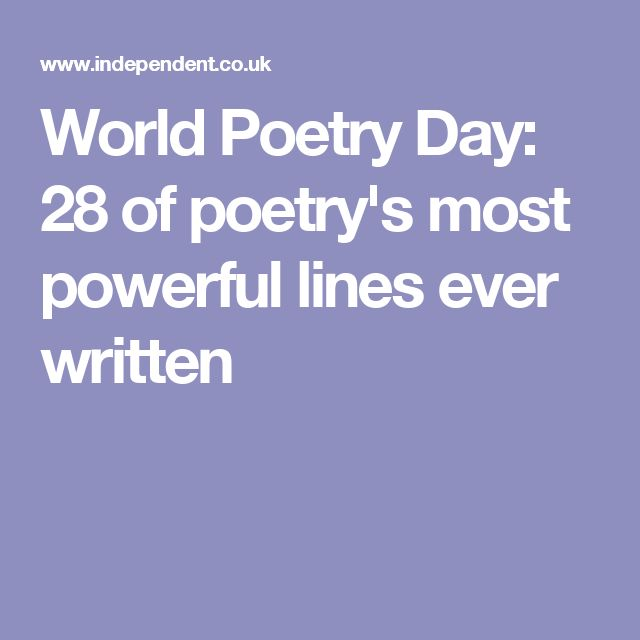 World Poetry Day: 28 of poetry's most powerful lines ever written