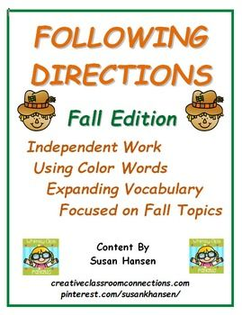 This amazing unit contains 24 direction following worksheets. The simple format allows students to work independently.  Color words, number words and simple fall vocabulary words are included in the activities.  These worksheets cover fall topics including Back to School, School Items, Apples, Fall Trees, Pumpkins, Scarecrows, Columbus Day,Veterans Day, and Thanksgiving.
