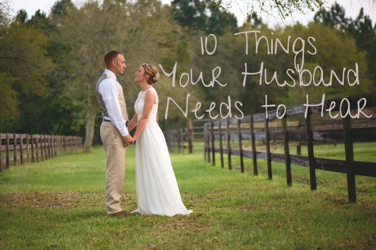 10 things your husband needs to hear www.elizabethlandrum.com