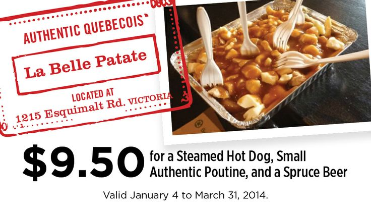 La Belle Patate in Victoria BC - Coupon for a $9.50 for a Steamed Hot Dog, Small Poutine, and a Spruce Beer!