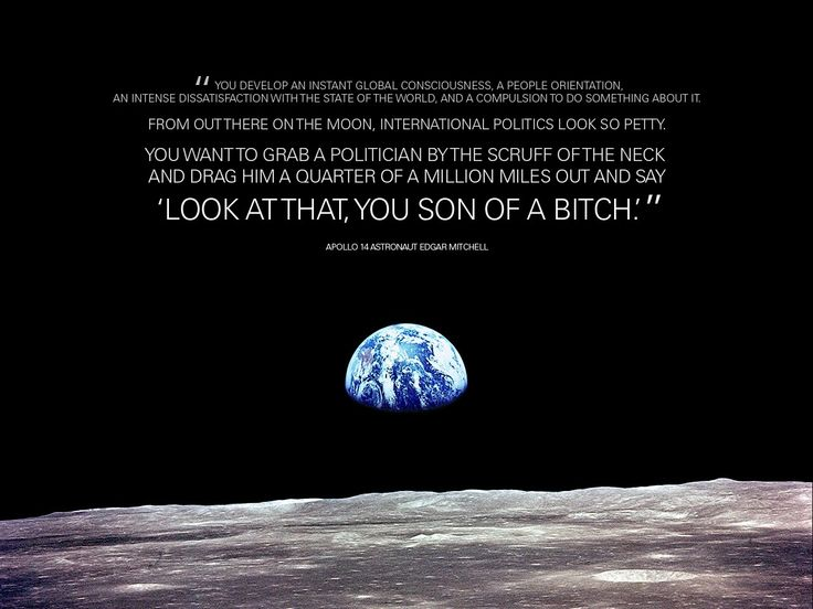 """""""Look at that you son of a bitch."""" - Edgar Mitchell [948x711]"""
