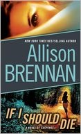 If I Should Die: Worth Reading, Die Lucy, Lucy Kincaid, Books Worth, Allison Brennan, Kincaid Series, Novels, I'M, Books Reading