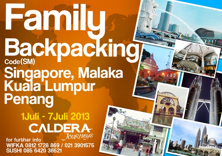 Family Backpacking 1 : S'pore - Malaysia