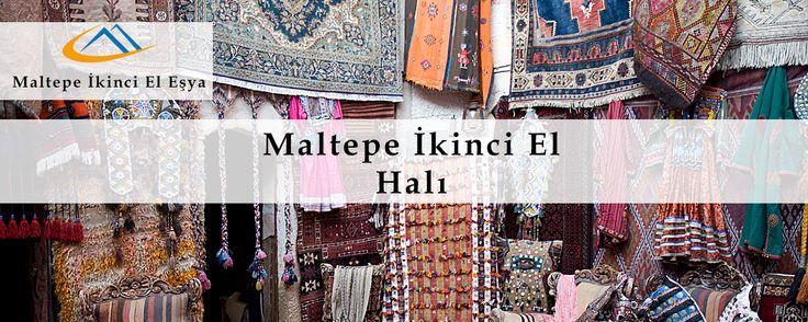Maltepe İkinci El olarak Maltepe İkinci El Halı kapsamında satmak istediğiniz halı ve kilimlerinizi satın alıyoruz