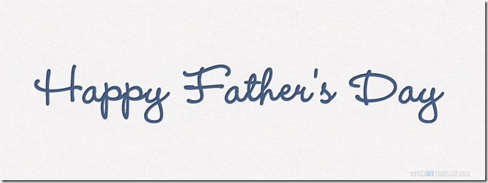 simple Facebook timeline covers for fathers day 2014