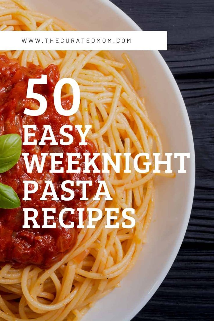 50 Cheap Pasta Recipes To Easily Feed Your Whole Family The Curated Mom In 2020 Cheap Pasta Recipes Yummy Pasta Dish Yummy Pasta Recipes