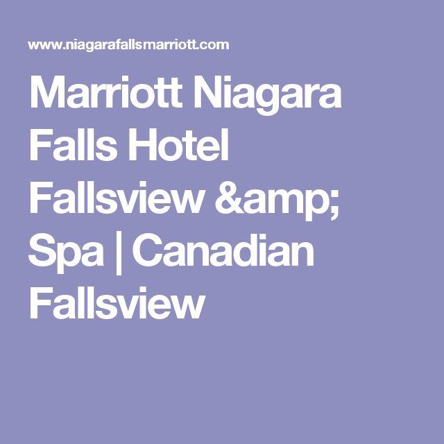 Marriott Niagara Falls Hotel Fallsview & Spa | Canadian Fallsview