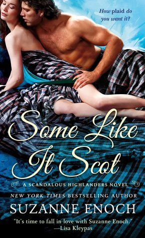 Historical Romance Lover: Some Like It Scot by Suzanne Enoch