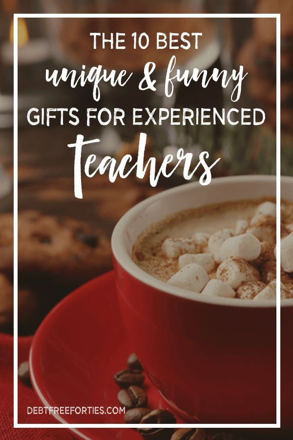 Most teachers have seen it all - including in the gift department. Give them something unique and funny this year. Here's the 10 Best Unique & Funny Gifts for Experienced Teachers!