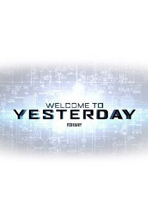 Project Almanac AKA Welcome to Yesterday (2014) -  Sci-Fi | Thriller  -  28 February 2014 (USA)  - When teenage David finds his late father's technique for time travel, he and his buddies head to the past to place some surefire sports bets. But the three friends soon discover that nothing is a sure thing when you're meddling with time. Stars: Amy Landecker, Sofia Black-D'Elia, Ginny Gardner