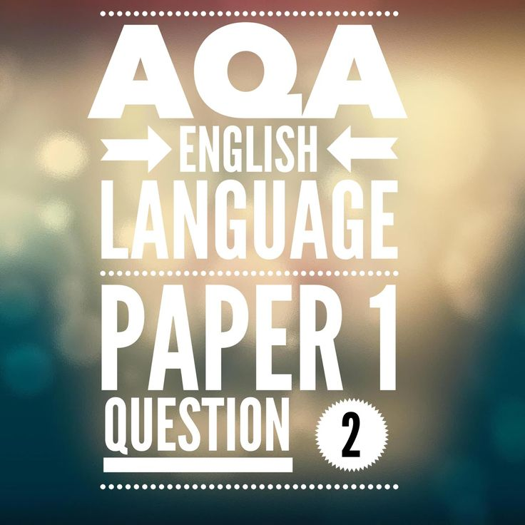 AQA GCSE English Language Paper 1 Question 2 (2017 exam)