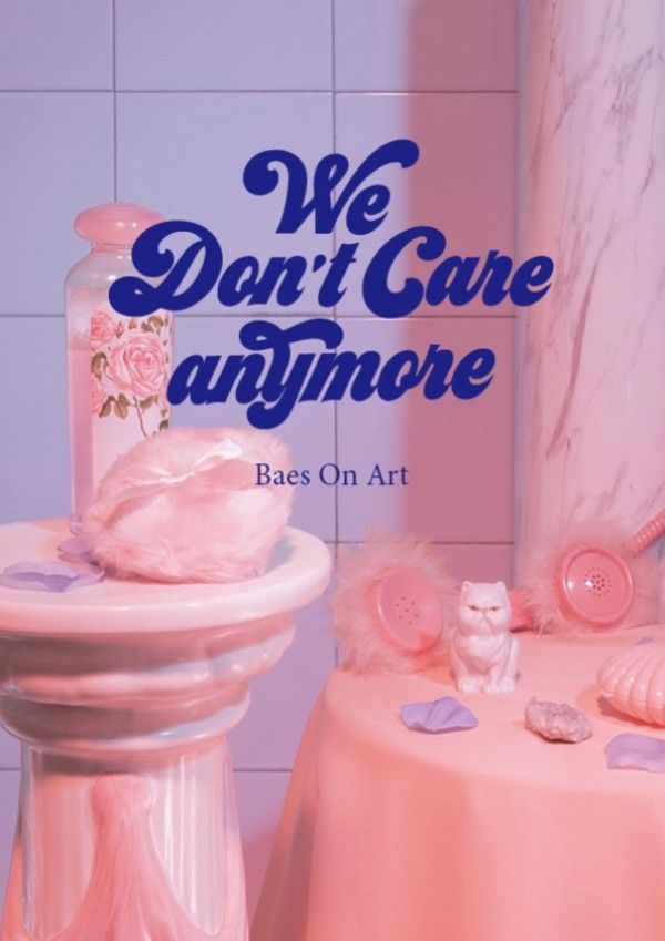 We don´t care anymore.