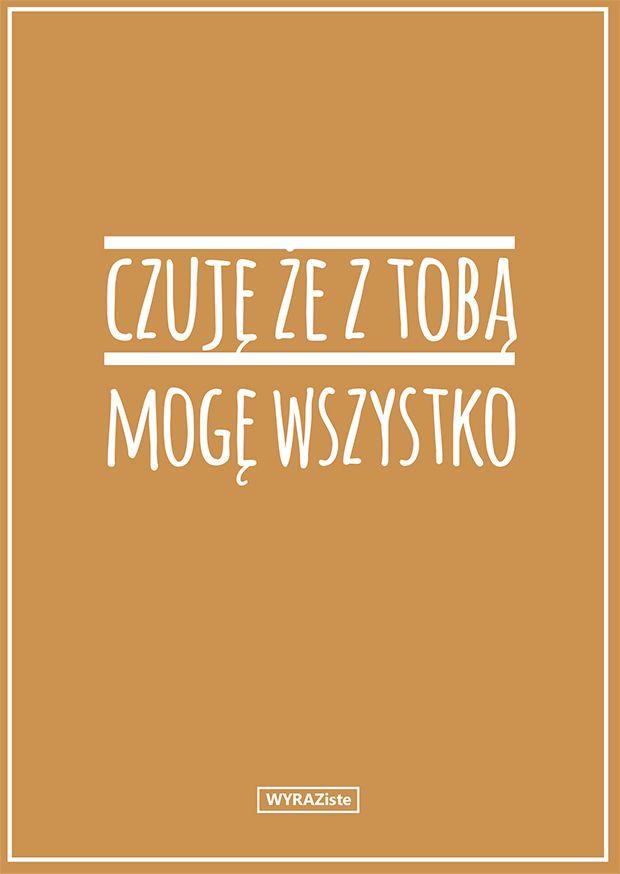 Czuję, że z Toba moge wszystko. #kartki #wyraziste #urodziny #swieto #imieniny #birthday #design #card #prezent #gift #niespodzianka #surprise #rekodzielo #polskidesign #grafika #graphics  #kolory #colors