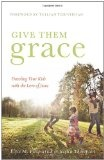 Give them Grace...book on parenting