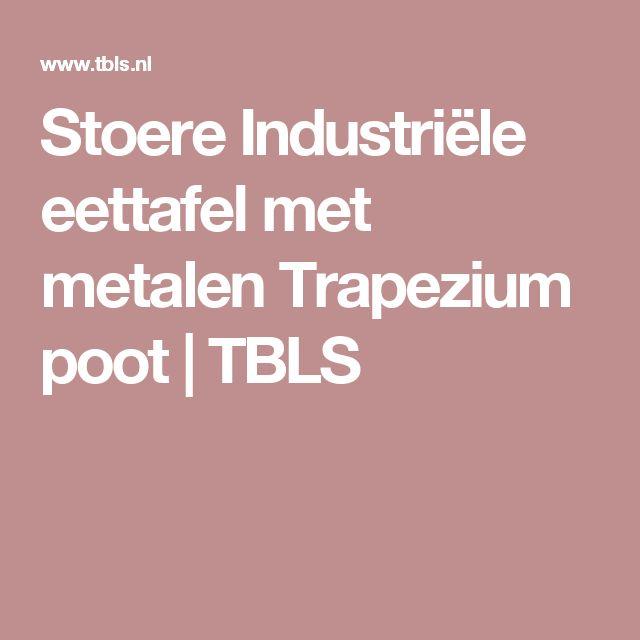 Stoere Industriële eettafel met metalen Trapezium poot | TBLS